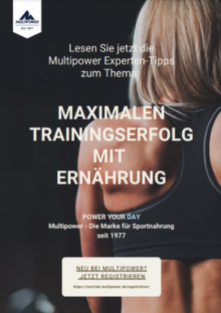 Multipower erklärt wie Sie den Trainingserfolg durch die richtige Ernährung unterstützen